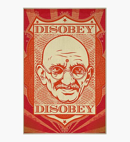 Mahatma Gandhi: Disobey Poster Photographic Print