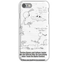 The Aliens Decide To Go To Earth iPhone Case/Skin
