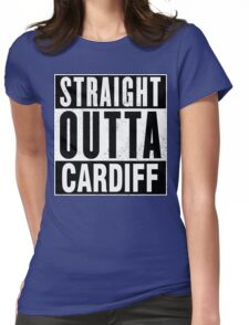 STRAIGHT OUTTA CARDIFF Womens Fitted T-Shirt