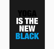 YOGA is the new black Unisex T-Shirt