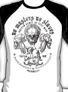 No Masters No Slaves T-Shirt