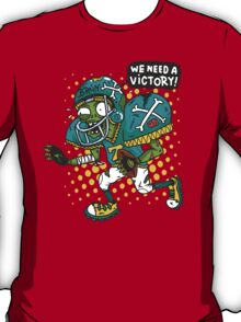 We need a Victory T-Shirt