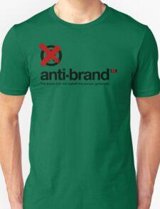 anti-brand® Unisex T-Shirt