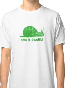 slow is beautiful - green Classic T-Shirt