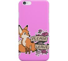 Please leave foxy calls iPhone Case/Skin