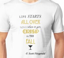 Life Starts All Over (THE CLASSICS COLLECTION) Unisex T-Shirt