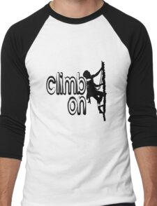 Climb on cool hoby geek funny nerd Men's Baseball ¾ T-Shirt