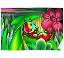 Insect with charming mood in the midst of flowers Poster
