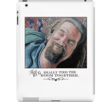 That Rug Really Tied the Room Together iPad Case/Skin
