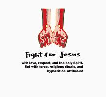 Fight for Jesus T-Shirt