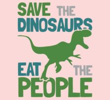 Save the Dinosaurs Eat The People Kids Tee