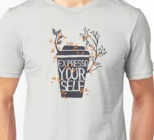express yourself Unisex T-Shirt