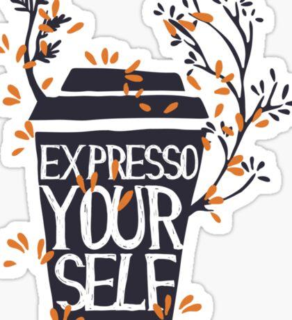 express yourself Sticker