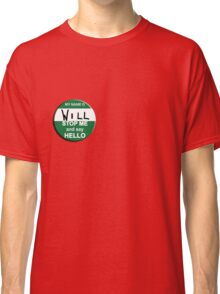 The Inbetweeners - Hi I am Will Big Gay Green badge Classic T-Shirt