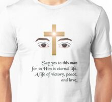 Say Yes To This Man! (version 2) Unisex T-Shirt