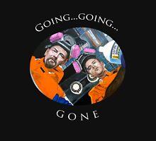 Going, Going, GONE Unisex T-Shirt