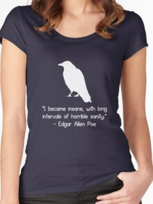 I became insane edgar allen poe quote geek funny nerd Women's Fitted Scoop T-Shirt
