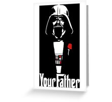 Star Wars - Your Father Greeting Card