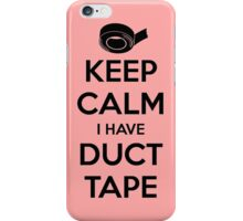 Keep Calm I Have Duct Tape iPhone Case/Skin
