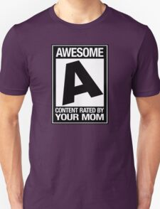 RATED A for AWESOME T-Shirt
