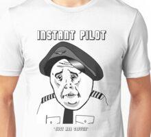Instant pilot - just add coffee Unisex T-Shirt