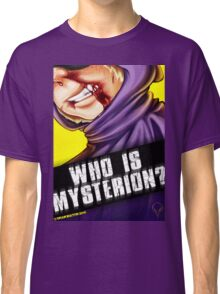 Who Is Mysterion? Classic T-Shirt