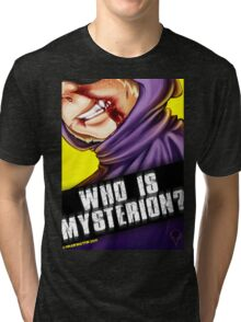 Who Is Mysterion? Tri-blend T-Shirt