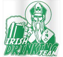 Irish Drinking Team St Patrick Poster