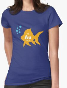 Periodic table elemental gold fish geek funny nerd Womens Fitted T-Shirt