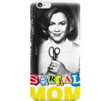 Serial Mom! iPhone Case/Skin