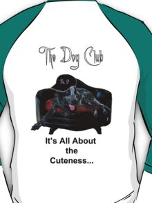 """""""all about the cutness"""" T-Shirt"""