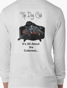 """""""all about the cutness"""" Long Sleeve T-Shirt"""
