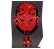 Red Means Stop. Poster