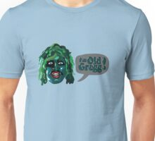 The Mighty Boosh - I'm Old Gregg Unisex T-Shirt