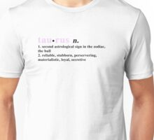 Zodiac Definitions: Taurus Unisex T-Shirt