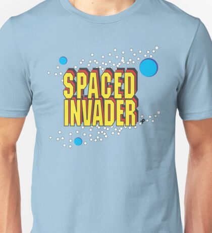 Space Invaders spoof - Spaced Invader Unisex T-Shirt