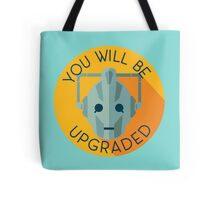 Doctor Who Cybermen You Will Be Upgraded Tote Bag