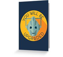 Doctor Who Cybermen You Will Be Upgraded Greeting Card