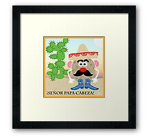 Mexican Mr. Potato Head Framed Print