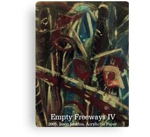 EMPTY FREEWAYS IV Canvas Print