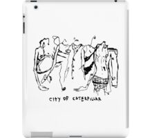 City of Caterpillar shirt – demo and live recordings, a split personality iPad Case/Skin