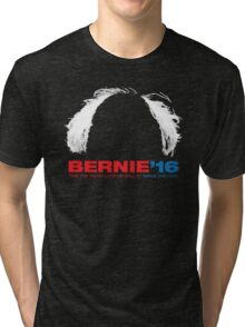 Bernie Sanders for President - Hair Tri-blend T-Shirt