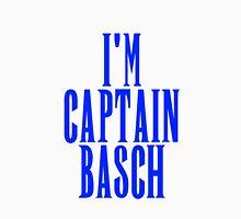 I'm Captain Basch Unisex T-Shirt