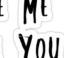 Love me like you do Sticker