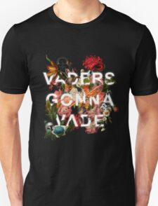 Vaders Gonna Vade T-Shirt