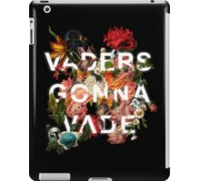 Vaders Gonna Vade iPad Case/Skin