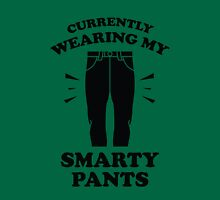 Currently Wearing My Smarty Pants Unisex T-Shirt
