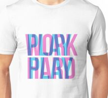 WORK PLAY Unisex T-Shirt