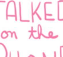 Spoonie Achievement:  Talked on the Phone Sticker