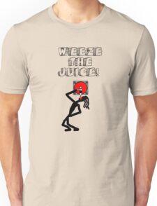 Weeze the Juice! T-Shirt